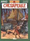 Chesapeake - Jacques Martin, Jacques Denoël
