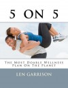 5 on 5: The Most Doable Wellness Plan on the Planet! - Len Garrison