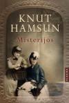 Misterijos - Knut Hamsun, Eglė Išganaitytė