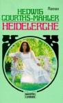 Heidelerche - Hedwig Courths-Mahler