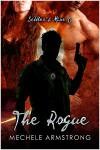 The Rogue (Settler's Mine, #6) - Mechele Armstrong