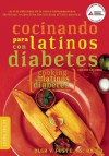 Cocinando para Latinos con Diabetes (Cooking for Latinos with Diabetes) - Olga Fuste