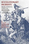 Revolutionary Incidents: Sketches of Character, Chiefly in the Old North State, Volume II - Eli W. Caruthers, Jack E. Fryar Jr.