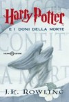 Harry Potter e i doni de la morte ; Italian edition of Harry Potter and the Deathly Hallows by J.K. Rowling (2008-01-07) - J.K. Rowling