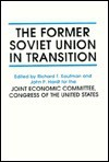 The Former Soviet Union in Transition - The United States Government