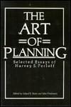 The Art of Planning: Selected Essays of Harvey S. Perloff - Harvey S. Perloff