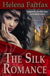 The Silk Romance - Helena Fairfax