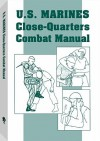 U.S. Marines Close-Quarter Combat Manual - Paladin Press