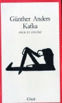 Kafka pour et contre - Günther Anders, Henri Plard