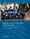 Education in the Republic of South Sudan (Africa Human Development Series) - The World Bank