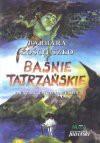 Baśnie Tatrzańskie - Barbara Kościuszko