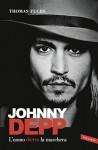 Johnny Depp: L'uomo dietro la maschera - Thomas Fuchs, Rossella Franceschini