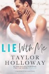 Lie With Me - Taylor Holloway