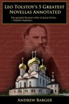Leo Tolstoy's 5 Greatest Novellas Annotated - Andrew Barger, Leo Tolstoy