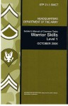 Soldier's Manual of Common Tasks: Skill Level 1, STP 21-1-SMCT - U.S. Department of the Army