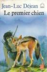 Le premier chien - Jean-Luc Déjean, Yves Beaujard