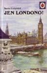 Jen Londono (Serio ladybird) - John Lewesdon, J.C. Wells