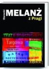 Literacki Melanż z Pragi - Paweł Oksanowicz, Leszek Bugajski, Janusz Drzewucki, Marta Kijańska, Anna Popek, Dariusz Dewille