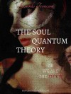The soul quantum theory, or we are the Devil - Ricardo Tronconi