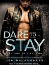 Dare to Stay (Sons of Steel Row) - Jen McLaughlin, Joe Arden, Maxine Mitchell