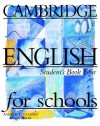 Cambridge English for Schools : Student's Book 4 - Andrew Littlejohn, Diana Hicks, Patricia Aspinall, George Bethell