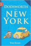 Dodsworth in New York - Tim Egan