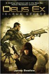 Deus Ex: Icarus Effect - James Swallow