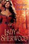 Lady of Sherwood - Jennifer Roberson
