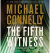 The Fifth Witness (Mickey Haller) - Michael Connelly, Peter Giles