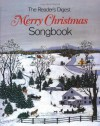 Merry Christmas Songbook - Reader's Digest Association, William L. Simon