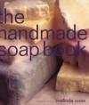 Handmade Soap Book - Melinda Coss