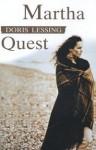 Dzieci przemocy, t. 1: Martha Quest - Doris Lessing