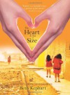 The Heart is Not a Size - Beth Kephart
