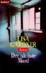 Der nächste Mord - Lisa Gardner