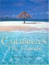 Caribbean: The Islands - Donald Nausbaum