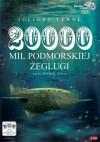 20 000 tysięcy mil podmorskiej żeglugi (audiobook CD) - Verne Juliusz