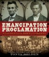 Emancipation Proclamation: Lincoln and the Dawn of Liberty - Tonya Bolden