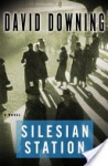 Silesian Station - David Downing