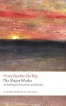 The Major Works - Percy Bysshe Shelley, John Sloan, Zachary Leader, Michael O'Neill
