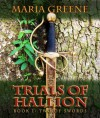 Trials of Hallion, Two of Swords, book one - Maria Greene
