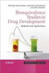 Bioequivalence Studies in Drug Development: Methods and Applications - Volker Steinijans, Iris Pigeot, Dieter Hauschke