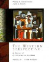 The Western Perspective: A History of European Civilization,Volume C: 1789-Present - Philip Cannistraro, John J. Reich, John Reich