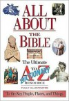 All About The Bible The Ultimate A-to-z Illustrated Guide To The Great People, Events And Placesto The Great People, Events And Places - Thomas Nelson Publishers