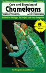 Care and Breeding of Chameleons: Panther Chameleons, Jackson's Chameleons, Veiled Chameleons, and Parson's Chameleons (The Herpetocultural Library) - Gary Ferguson, Philippe De Vosjoli