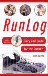 RunLog: Diary and Guide for the Runner - Tim Houts