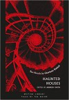 Haunted Houses: Fairy Water & The Uninhabited House - Andrew Smith, Charlotte Riddell