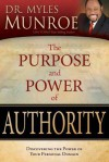 Purpose And Power Of Authority - Myles Munroe