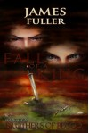 Brothers of Blood (Fall of a King Book 2) - James Fuller, Rachel Marks, Oren Karmek, Richard Marks