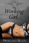 The Working Girl - Morgan Black