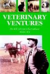 Veterinary Ventures - R. E. Ernie Earnshaw, Trafford Publishing